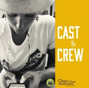 Cast&Crew_ChooChooProductions_square